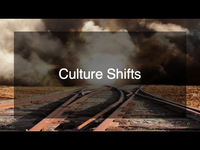 January 26th, 2020: Stephen Harbridge - Culture Shifts - Week #3