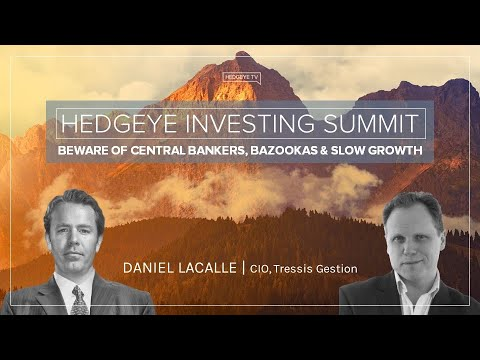 "Daniel Lacalle: ""Beware of Central Bankers, Bazookas & Slow Growth"" (Hedgeye Investing Summit)"