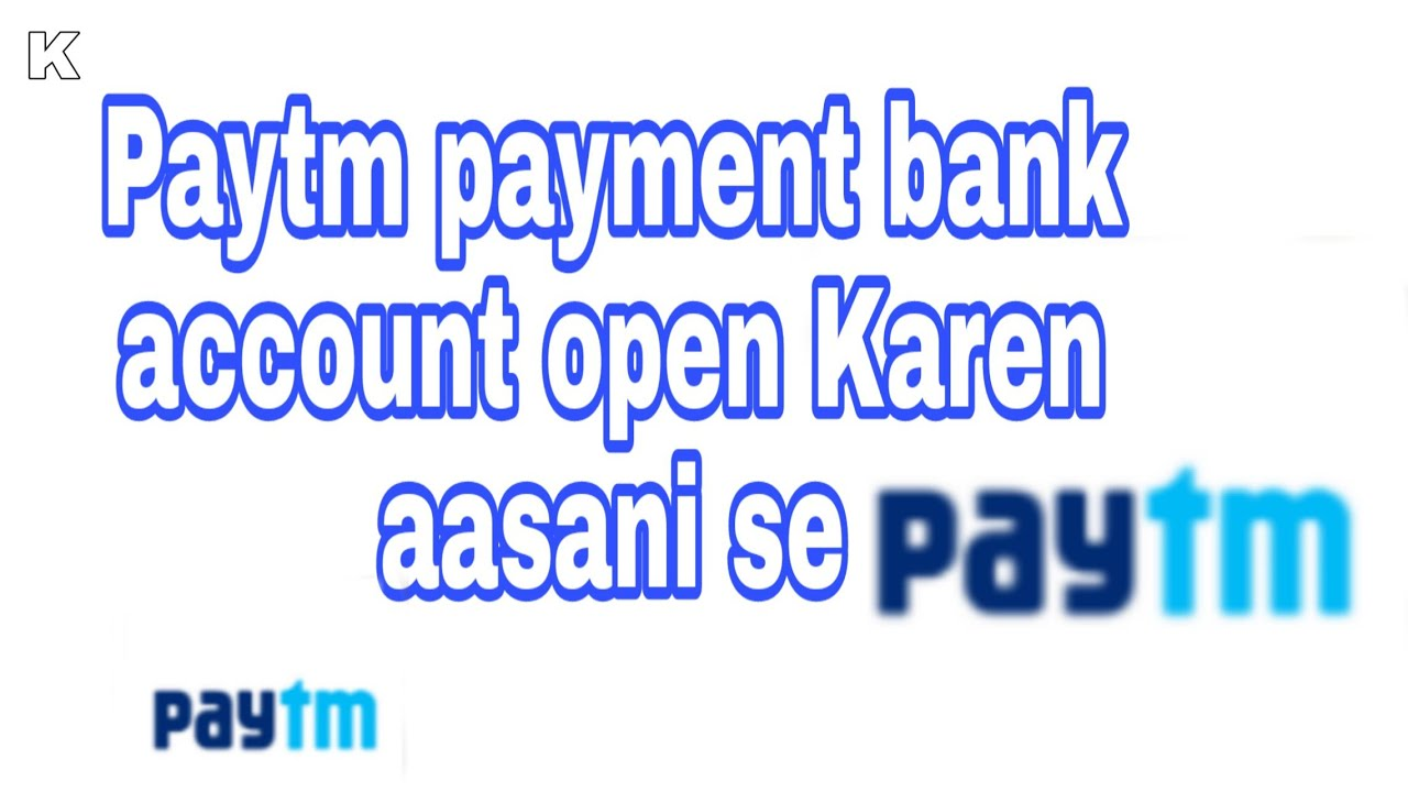 Paytm payment bank account || open kaise kare