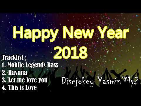 DJ Super Bass Tahun Baru 2018