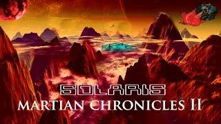 SOLARIS - MARSBÉLI KRÓNIKÁK II. / 1. tétel
