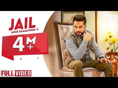 Jail  Amar Sajaalpuria Official Video Latest Punjabi Songs 2017  Yaar Anmulle Records