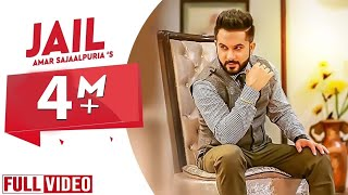 jail-amar-sajaalpuria-latest-punjabi-songs-2017-yaar-anmulle-records