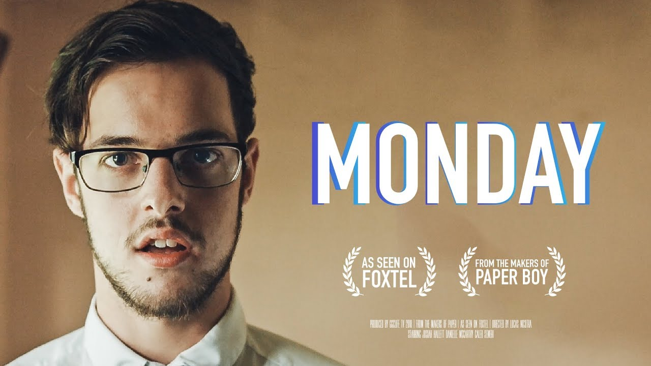 'MONDAY' -  Short Film | Inspirational & Funny [2018]