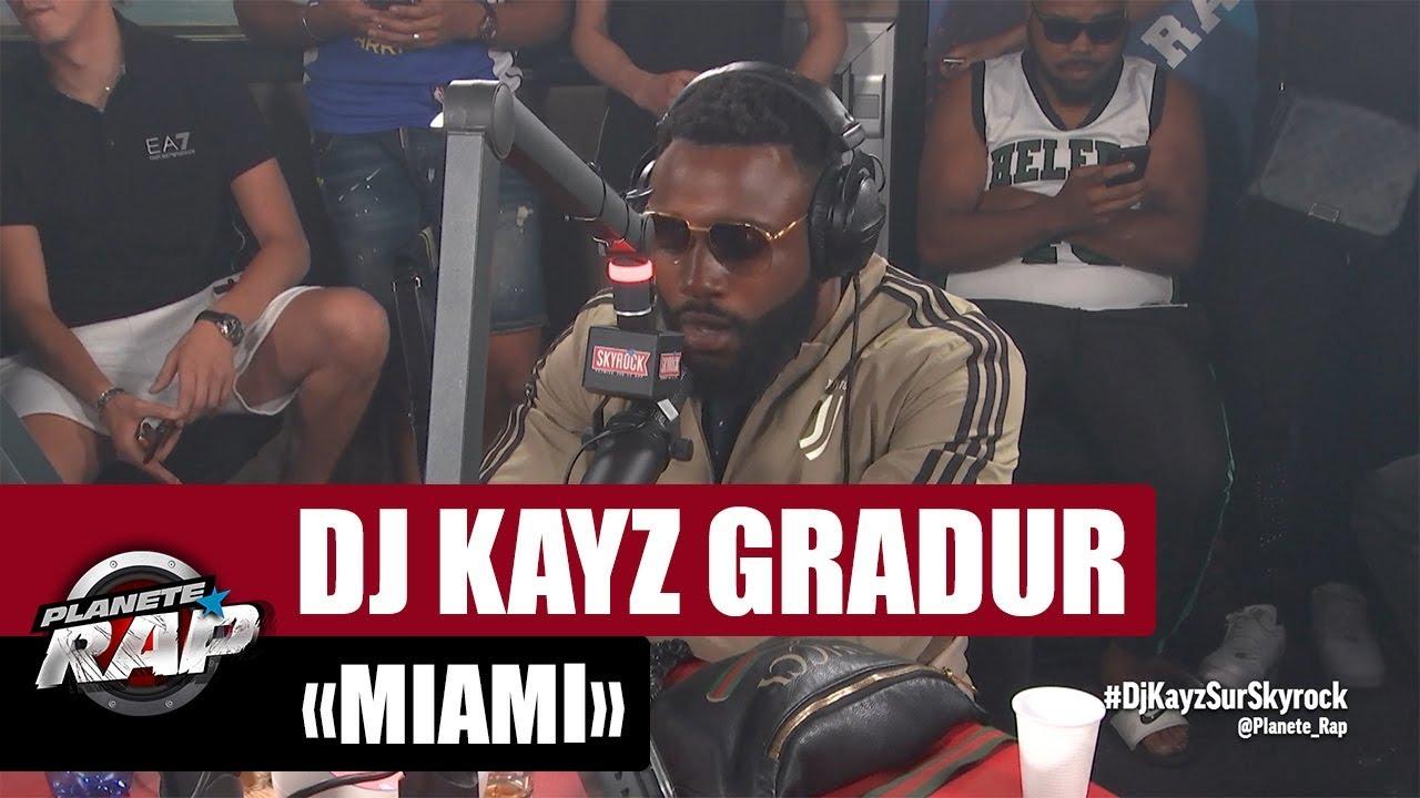"""Dj Kayz """"Miami"""" Feat. Gradur #PlanèteRap"""