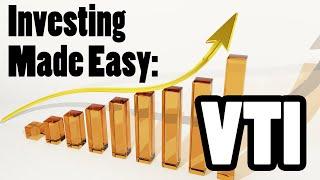 Investing Made Easy: VTI