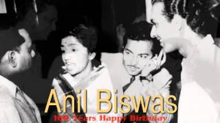 100 years Happy Birthday... Anil Biswas. (July 7, 1914)