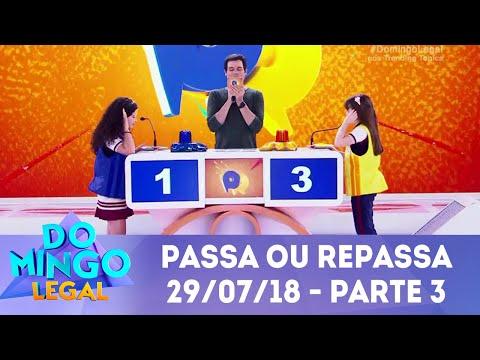 Passa ou Repassa - Parte 3   Domingo Legal (29/07/18)