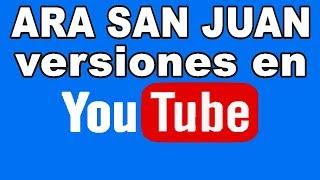 Versiones del ARA San Juan en Youtube