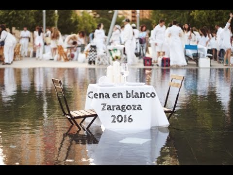 Cena En Blanco Zaragoza 2016 Youtube