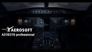 Aerosoft A318/319 professional - Official Video