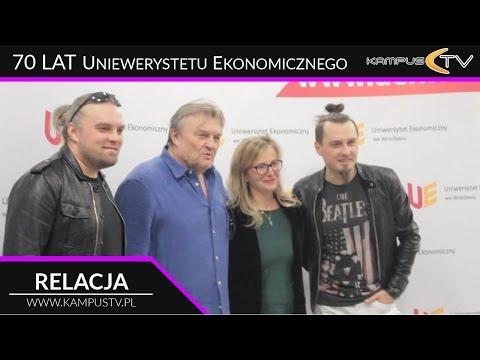 70 Lat Uniwersytetu Ekonomicznego We Wrocławiu • Relacja