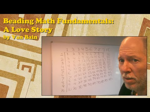 Beading: Math Fundamentals:  A Love Story