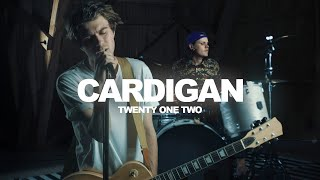 Taylor Swift - Cardigan [Cover by Twenty One Two]