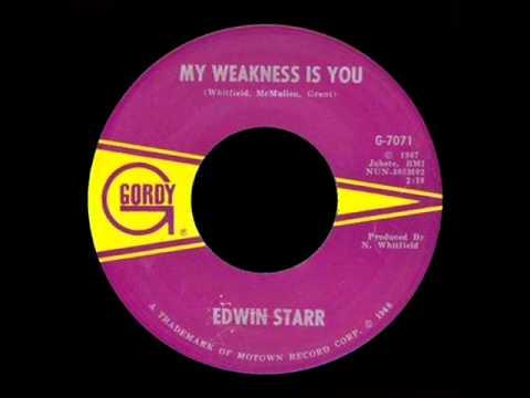 Edwin Starr  My Weakness Is You