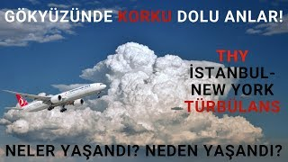 Turkish Airlines TK1 FLIGHT TURBULENCE DURING APPROACH TO New York JFK