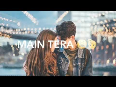 tera-ban-jaaunga-whatsapp-status-||-kabir-singh