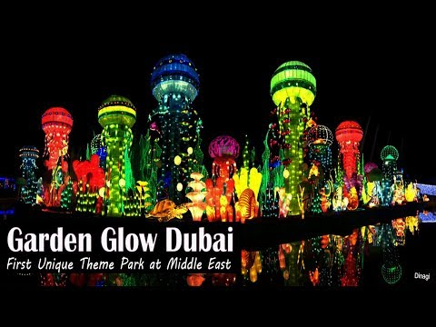 Dubai Garden Glow Park - 2017