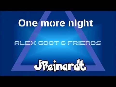 Maroon 5 - One more night (Alex Goot & Friends with lyrics)