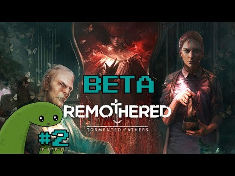Remothered: Tormented Fathers Beta #2 - Twin Cheeks |