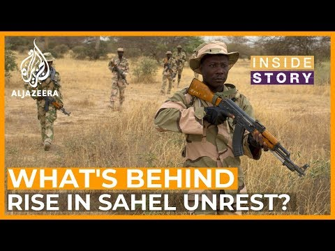 What's behind the upsurge in violence in the Sahel?   Inside Story