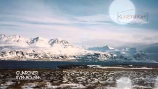 GUARDNER - SYMBOLISM (Album Teaser) [Kunststoff Recordings]