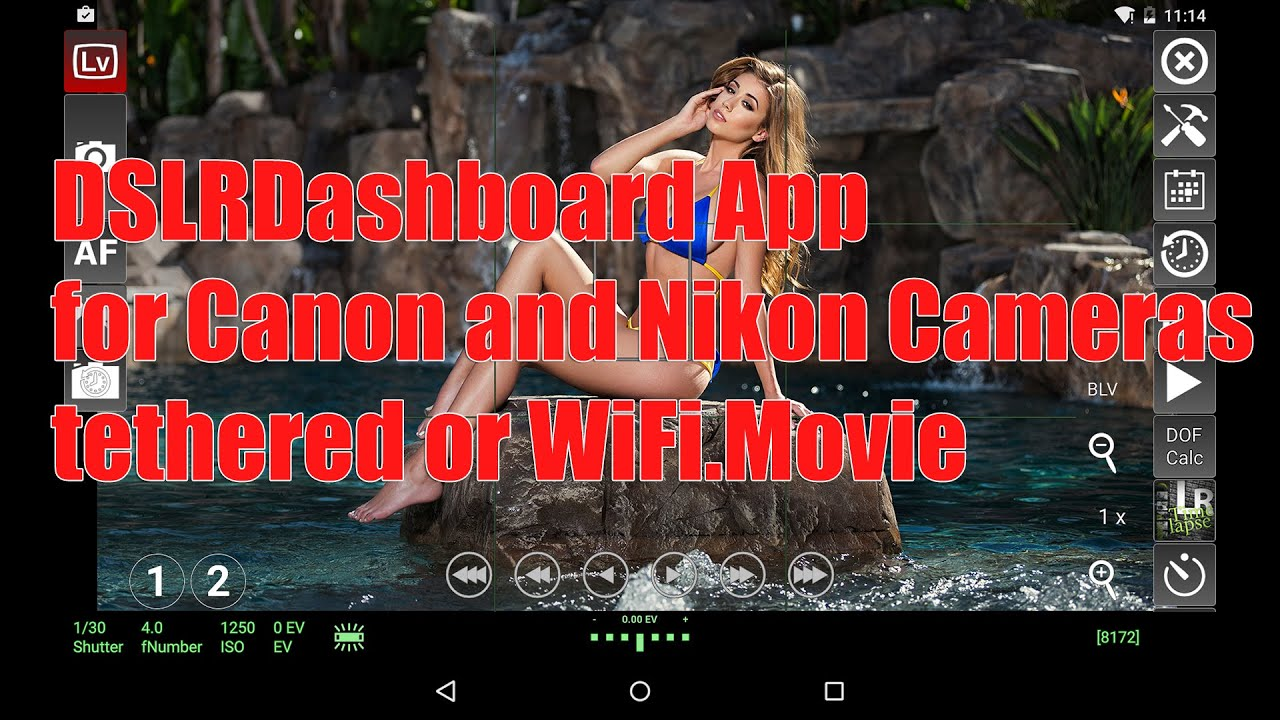 DSLRDashboard App for Canon and Nikon Cameras tethered or WiFi
