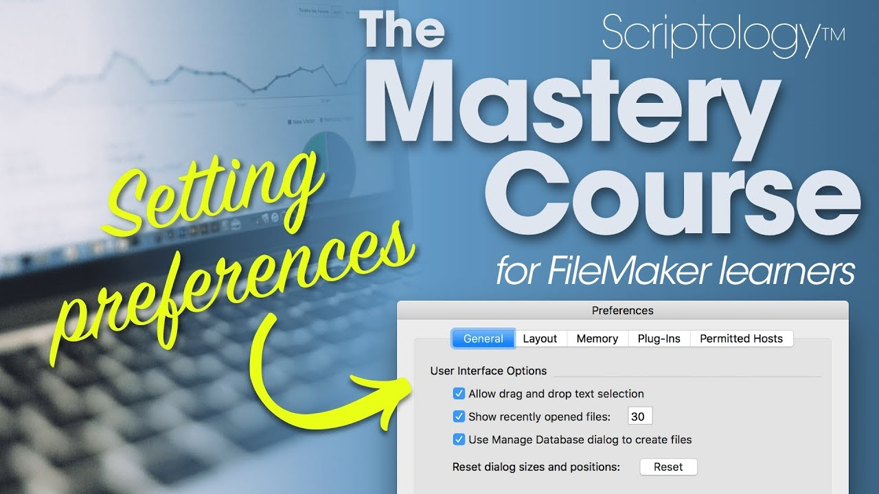 Filemaker Pro Courses lesson #1 - setting preferences - scriptology mastery course for filemaker  pro