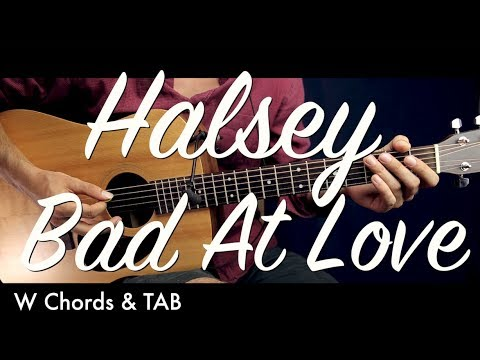Halsey - Bad At Love Guitar Tutorial Lesson w TAB / Guitar Cover How To play Bad At Love chords