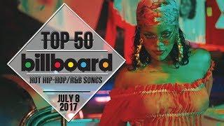 Top 50 • US Hip-Hop/R&B Songs • July 8, 2017   Billboard-Charts
