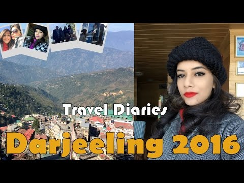 Travel Diary – Darjeeling in 20 minutes