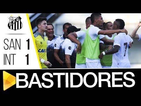 Santos 1 x 1 Internacional | BASTIDORES | Brasileiro de Aspirantes (10/12/17)