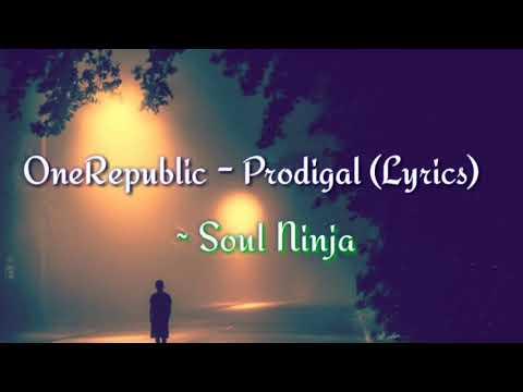 ONEREPUBLIC ~ Prodigal Lyrics - Dreaming Out Loud Album (with music)