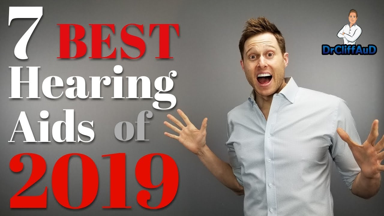 best cic hearing aids 2019 The 7 Best Hearing Aids of 2019   YouTube
