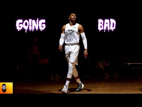 "Russell Westbrook- ""Going Bad"" NBA Mix"