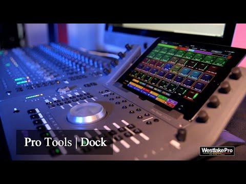 Avid Pro Tools Dock Overview Part 1 | WestlakePro.com