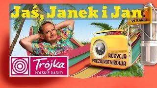 JAN JANEK I JAŚ -Cejrowski- Audycja Podzwrotnikowa 2018/12/01 Program III Polskiego Radia