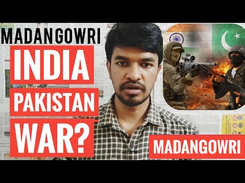 India Pak War? | Tamil | Pulwama Attack | Madan Gowri | MG