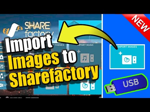 How to IMPORT IMAGES to SHAREFACTORY PS4 (EASY TUTORIAL)