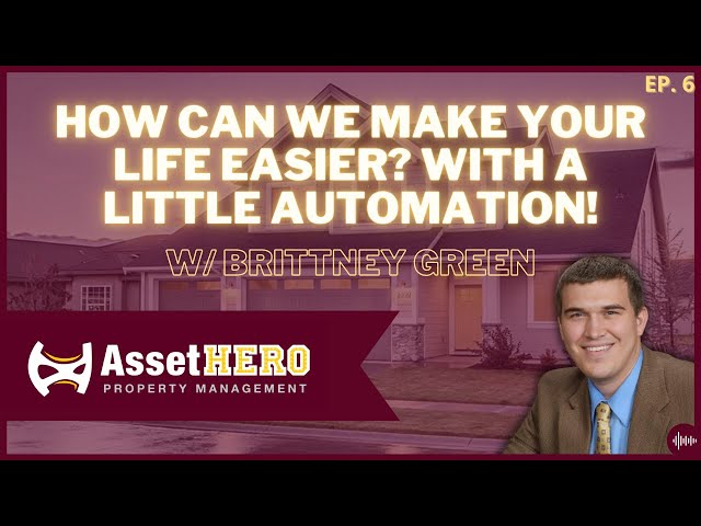 How Can We Make YOUR Life Easier? With a little Automation! w/ Brittney Green - Episode 6