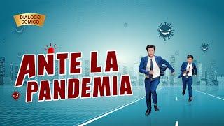 Vídeo cristiano | Ante la pandemia (Diálogo cómico)