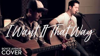 I Want It That Way - Backstreet Boys (Boyce Avenue acoustic cover) on Spotify & Apple