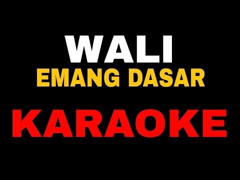 Karaoke Lagu Wali_Emang Dasar No Vocal