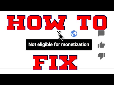 "How To Fix ""Not Eligible For Monetization"" (Possible Fix)"