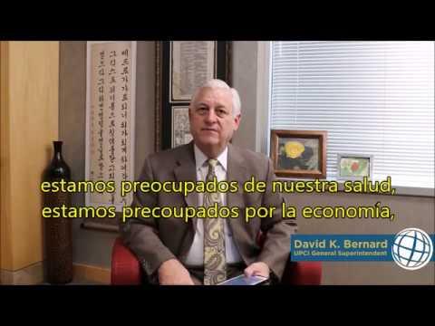 Pentecostales y Pandemia de coronavirus. Mensaje superintendente UPCI David Bernard.
