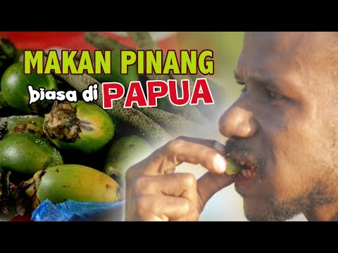 Mengunyah Pinang dan buah siri sudah biasa di Papua..