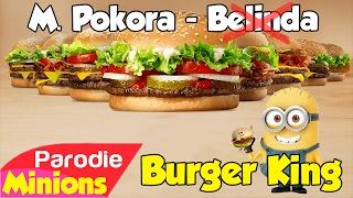 (Parodie Minions) Burger King (de M. Pokora - Belinda) 🍔🍟