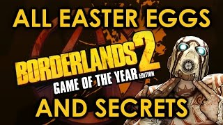 Borderlands 2 All Easter Eggs And Secrets | Part 1 | HD