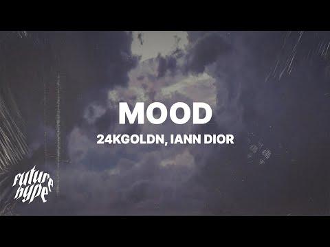 "24kGoldn – Mood (Lyrics) ft. Iann Dior ""Why you always in a mood"""
