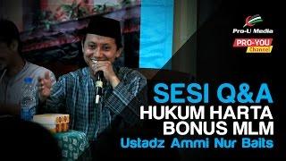 Hukum Harta Bonus MLM - Ustadz Ammi Nur Baits